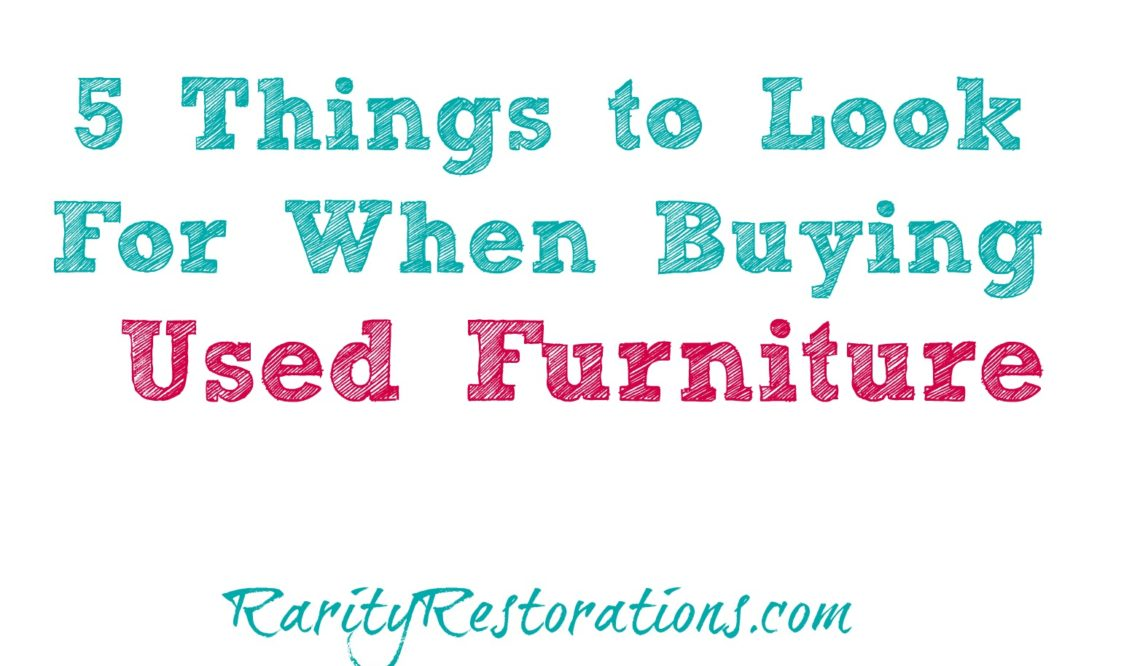 5 Things to Look for When Buying Used Furniture