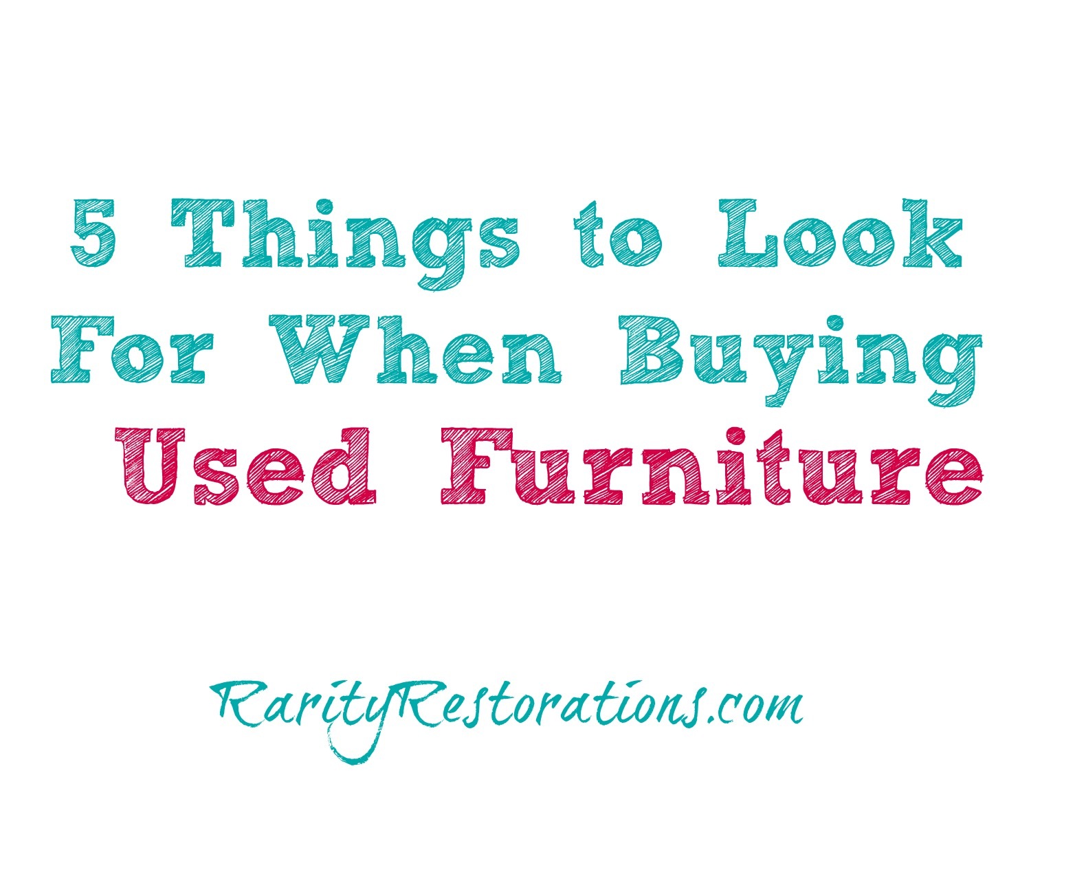Things To Look For When Buying Used Furniture Rarity Restorations